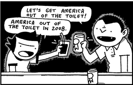 america out of the toilet in 2008!