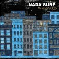 nada surf the weight is a gift